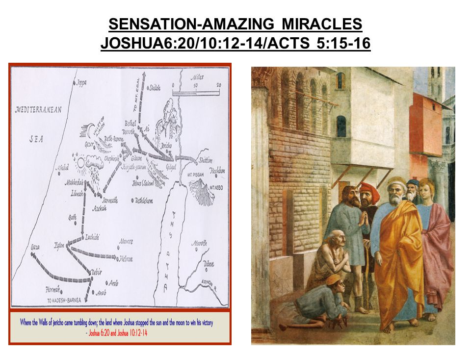 SENSATION-AMAZING MIRACLES JOSHUA6:20/10:12-14/ACTS 5:15-16