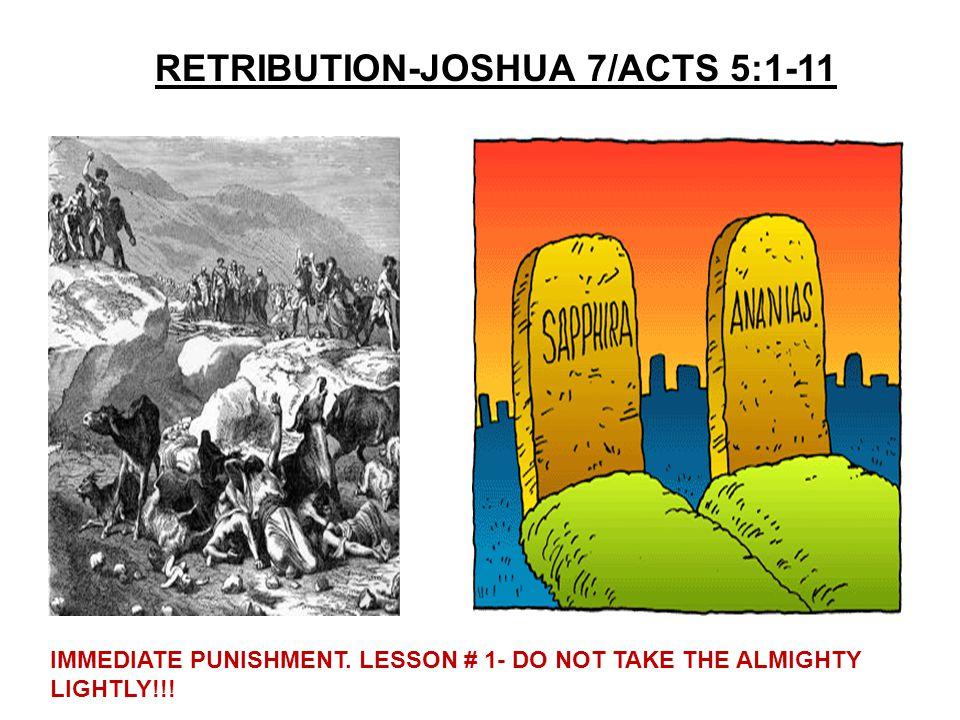 RETRIBUTION-JOSHUA 7/ACTS 5:1-11