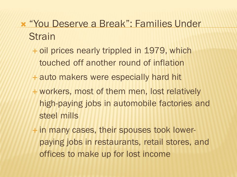 You Deserve a Break : Families Under Strain