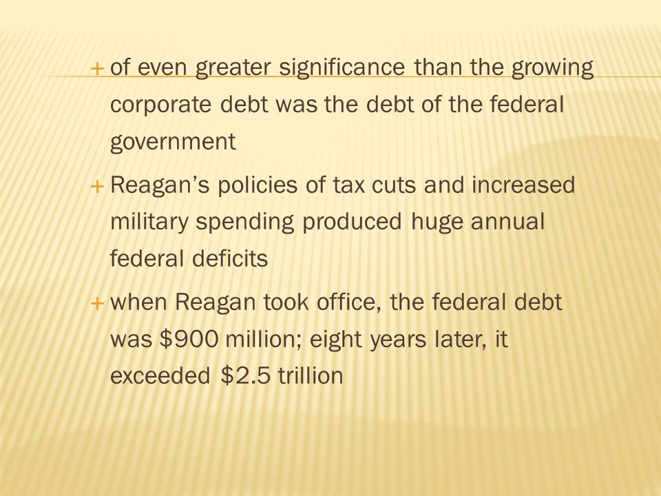 of even greater significance than the growing corporate debt was the debt of the federal government