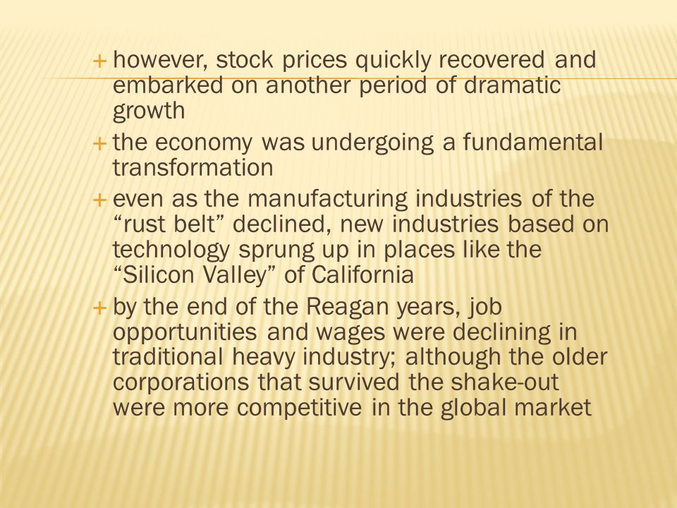 however, stock prices quickly recovered and embarked on another period of dramatic growth