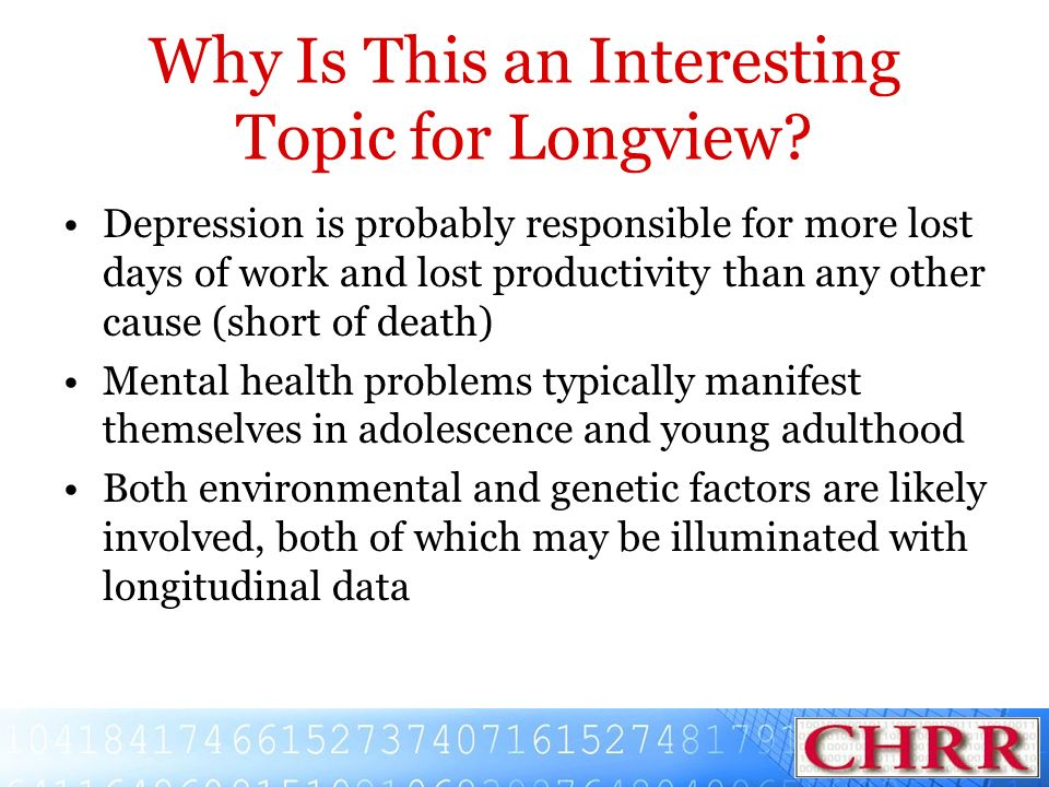 Why Is This an Interesting Topic for Longview