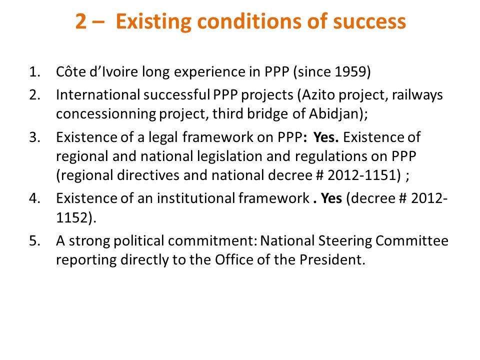 2 – Existing conditions of success
