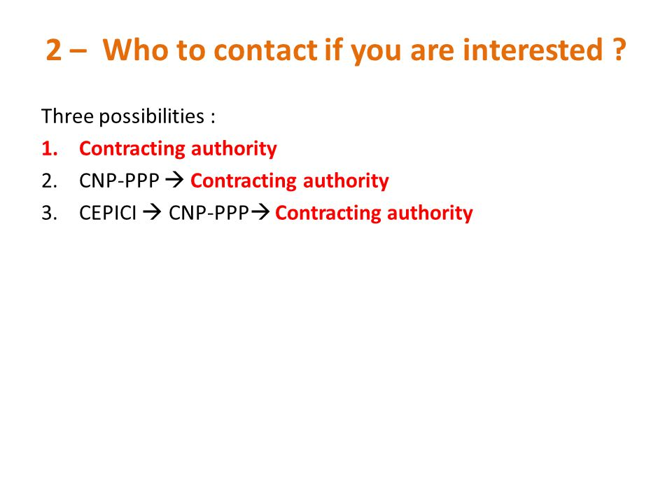 2 – Who to contact if you are interested
