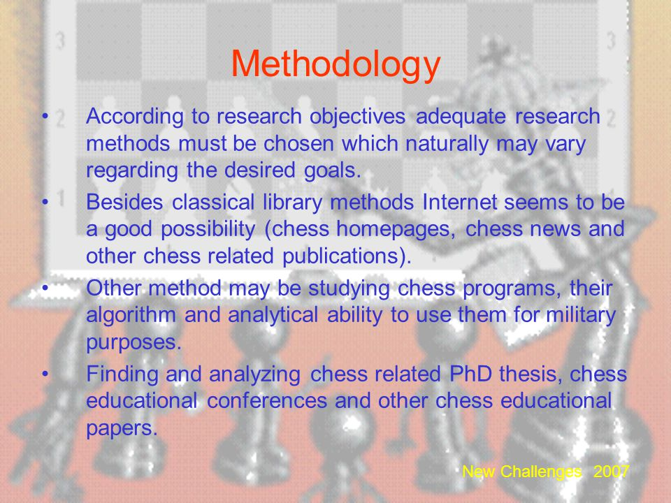 Methodology According to research objectives adequate research methods must be chosen which naturally may vary regarding the desired goals.