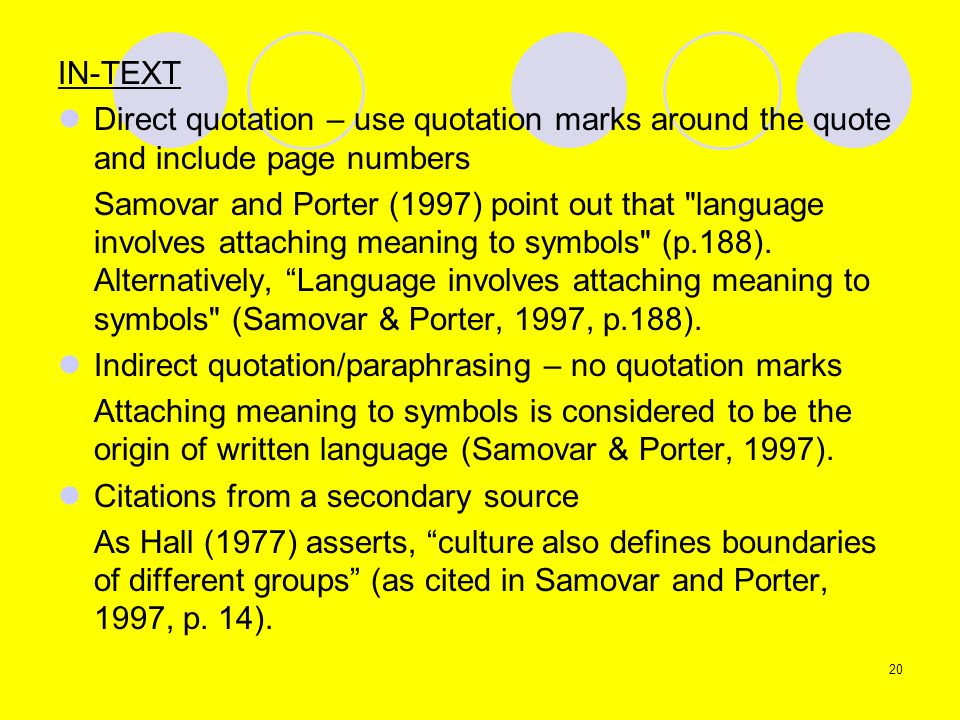 IN-TEXTDirect quotation – use quotation marks around the quote and include page numbers.