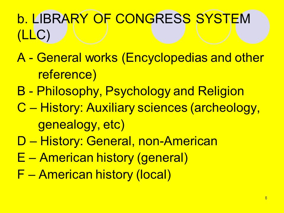 b. LIBRARY OF CONGRESS SYSTEM (LLC)