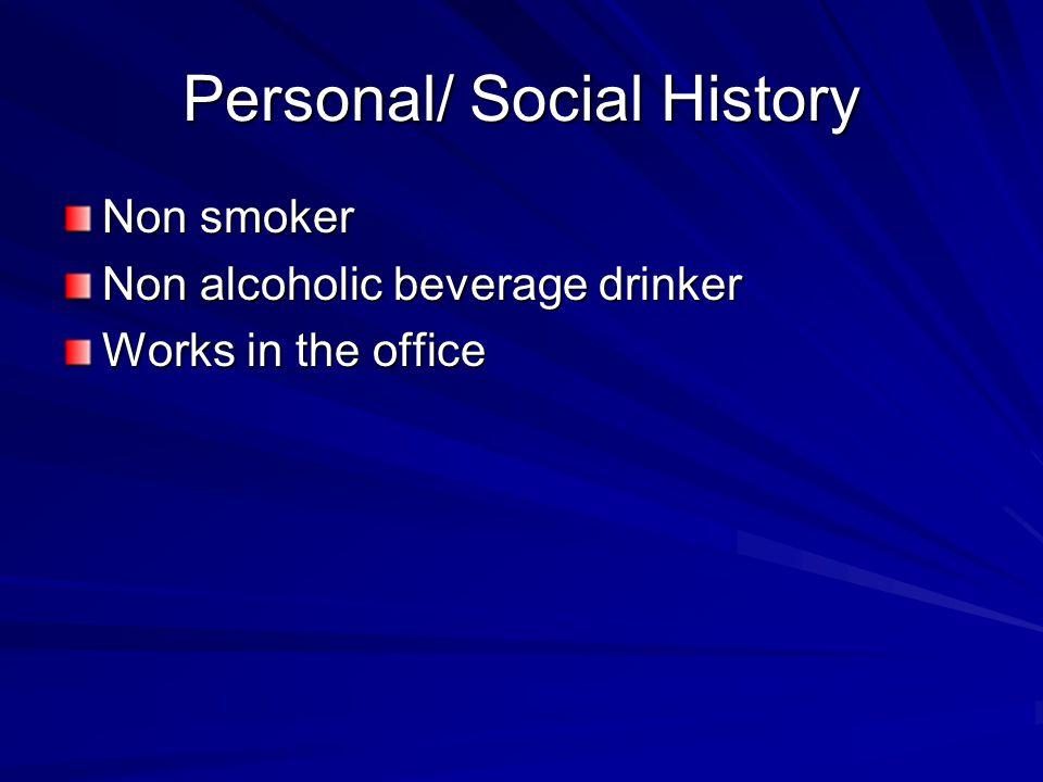 Personal/ Social History