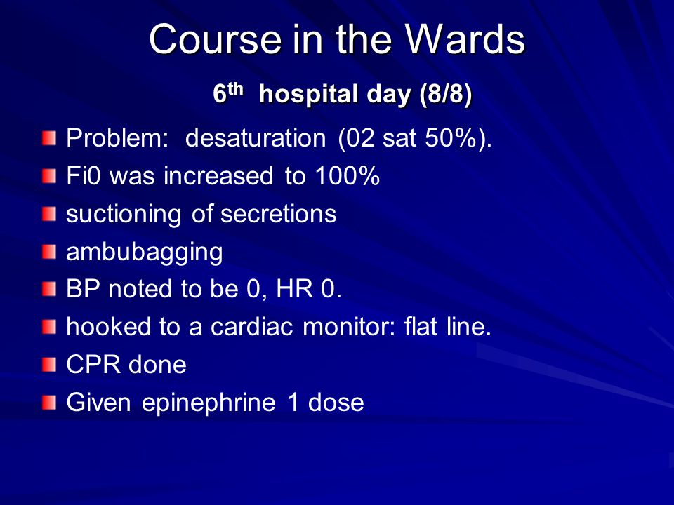 Course in the Wards 6th hospital day (8/8)