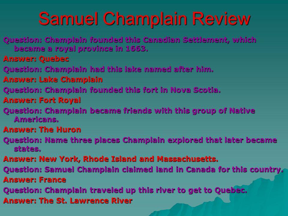 Samuel Champlain Review
