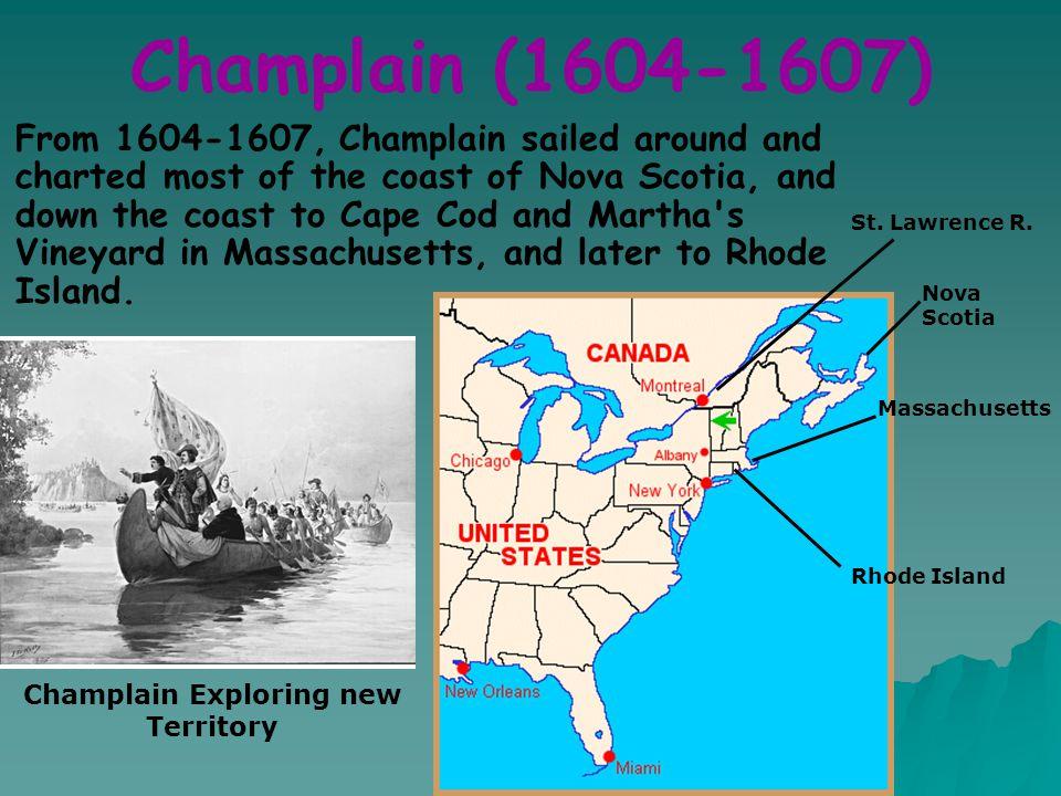 Champlain Exploring new Territory
