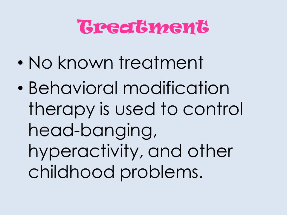 Treatment No known treatment.