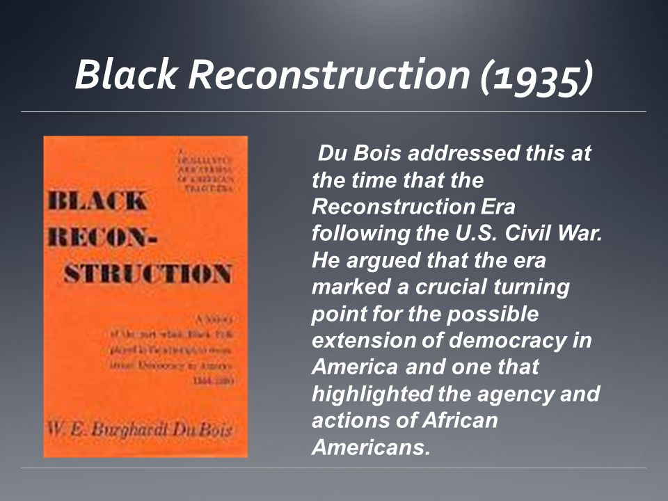 Black Reconstruction (1935)