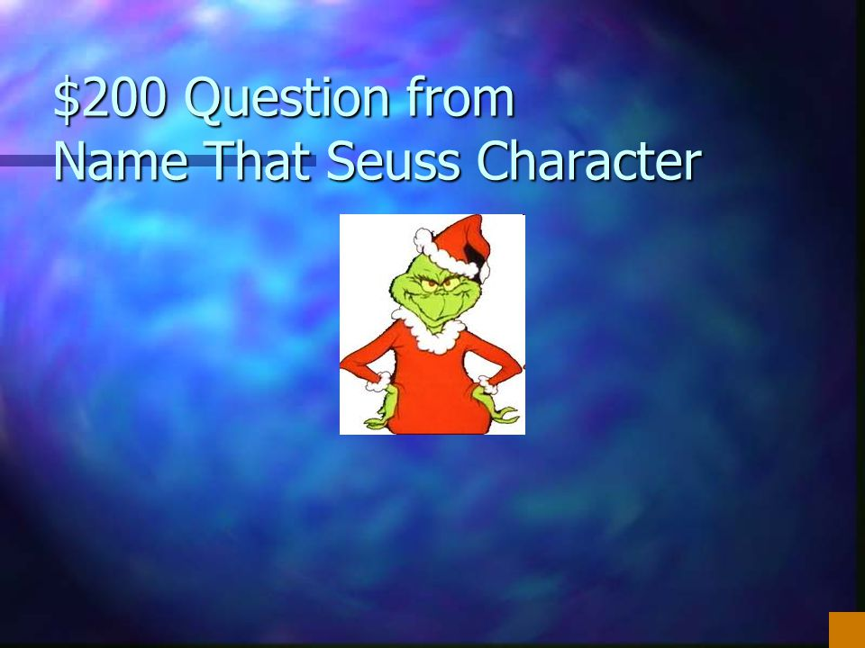 $200 Question from Name That Seuss Character
