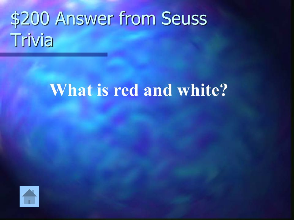 $200 Answer from Seuss Trivia