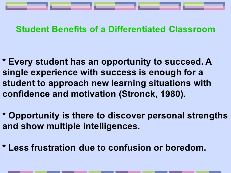 Student Benefits of a Differentiated Classroom