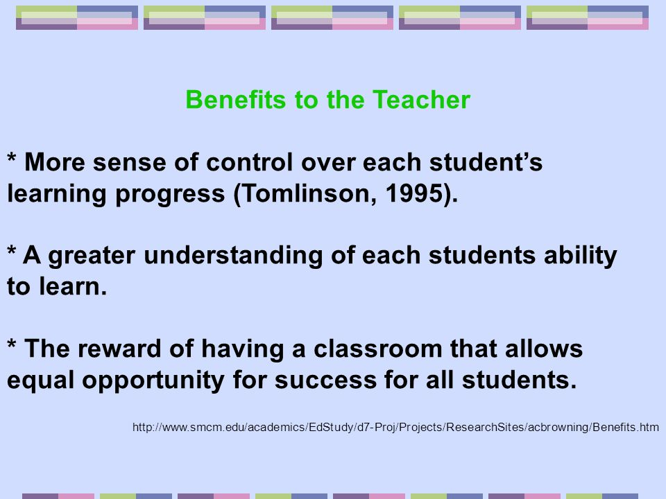 Benefits to the Teacher