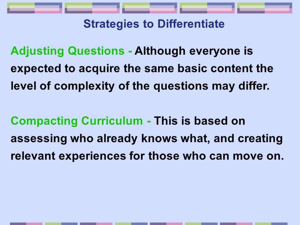 Strategies to Differentiate