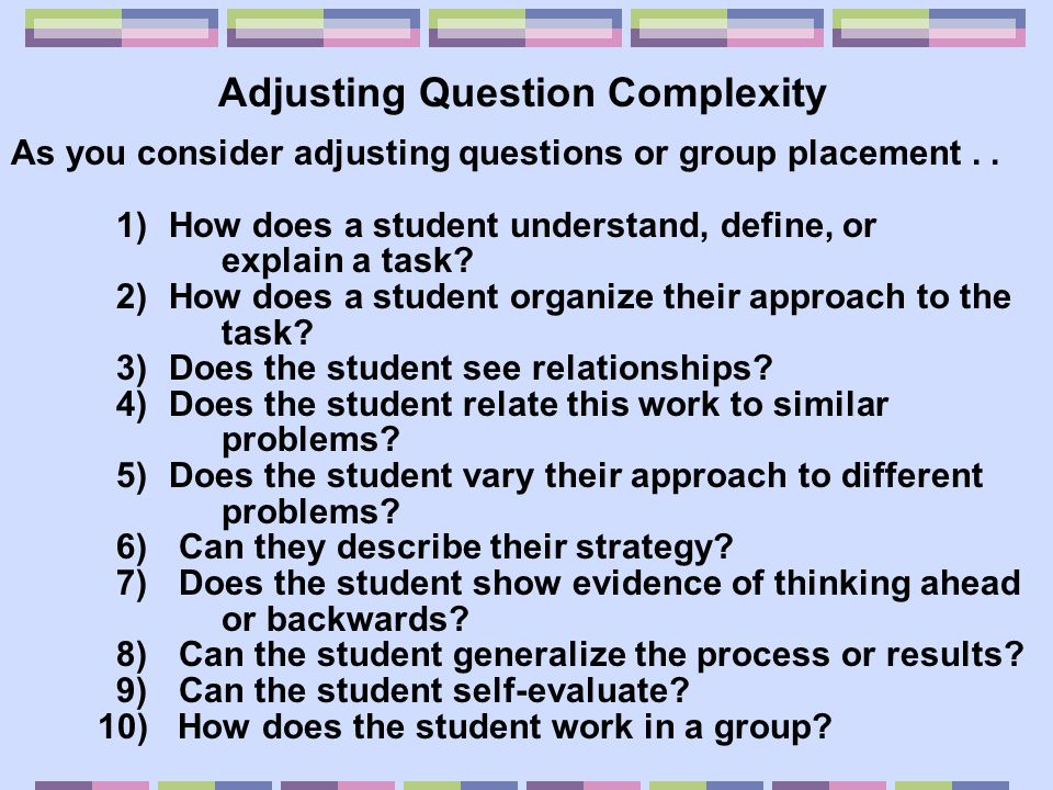Adjusting Question Complexity