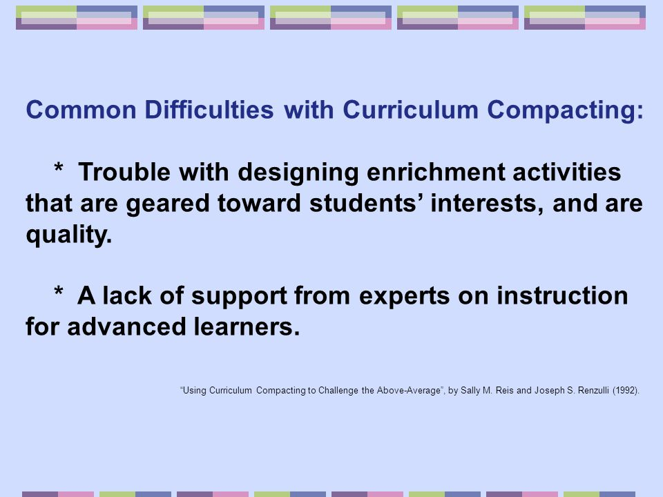 Common Difficulties with Curriculum Compacting:
