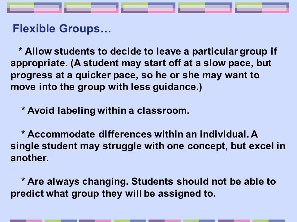 * Avoid labeling within a classroom.