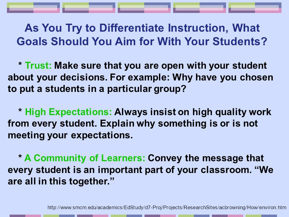 As You Try to Differentiate Instruction, What Goals Should You Aim for With Your Students