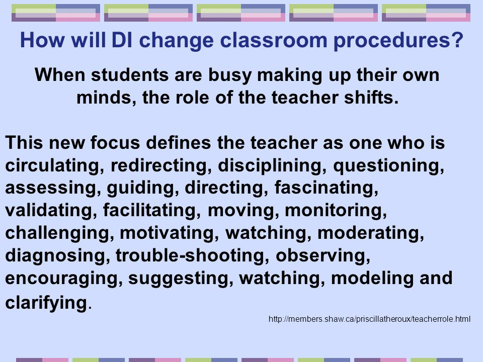 How will DI change classroom procedures