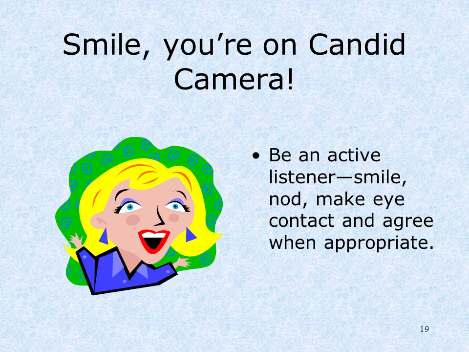 Smile, you're on Candid Camera!