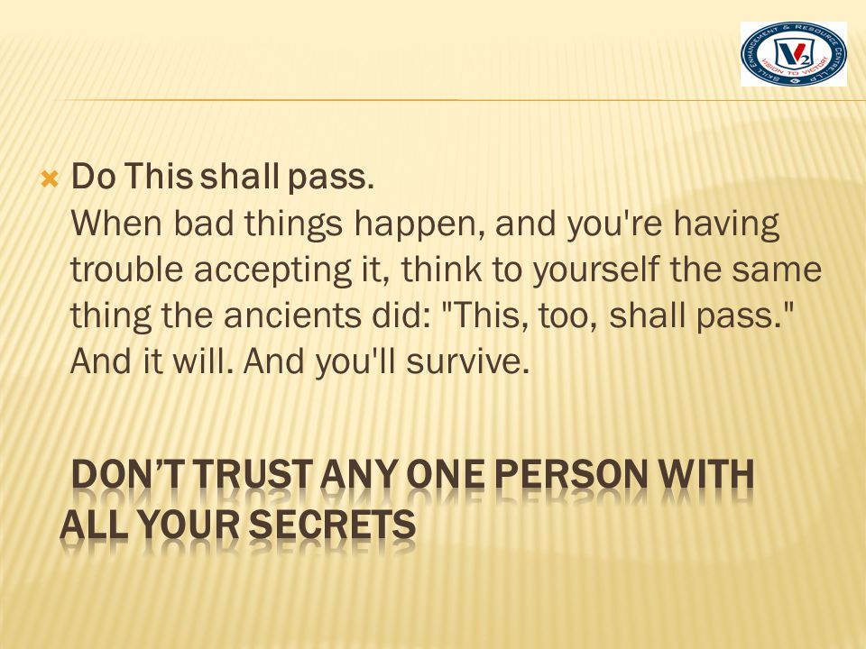 DON'T Trust Any One Person with ALL Your Secrets
