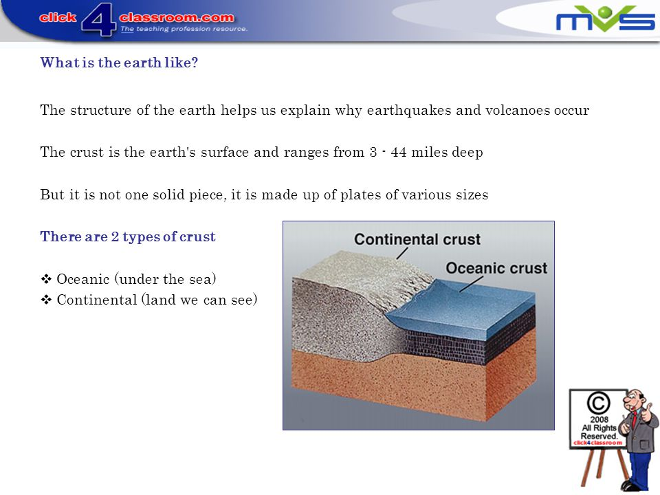 What is the earth like The structure of the earth helps us explain why earthquakes and volcanoes occur.