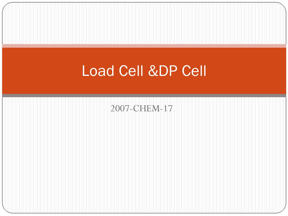 Load Cell &DP Cell 2007-CHEM-17