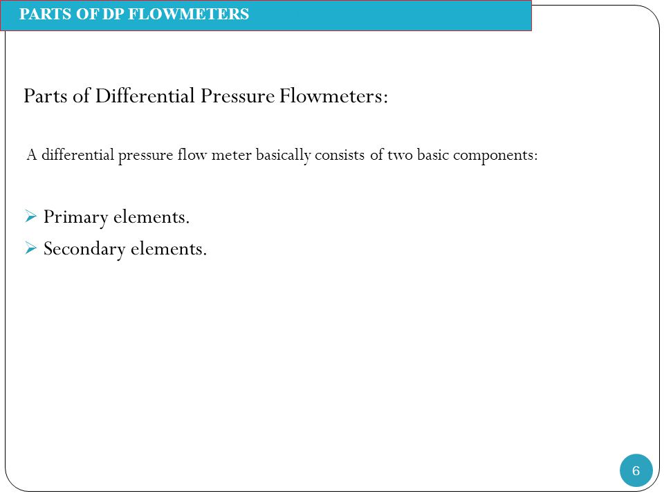 Parts of Differential Pressure Flowmeters: