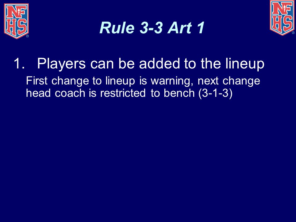 Rule 3-3 Art 1 Players can be added to the lineup