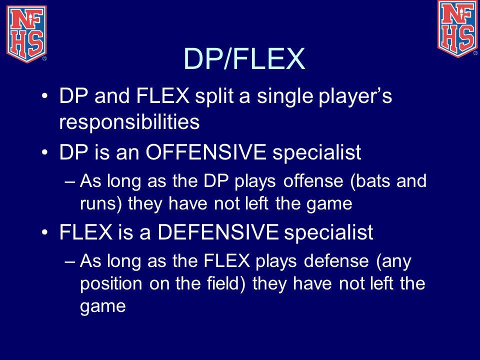 DP/FLEX DP and FLEX split a single player's responsibilities