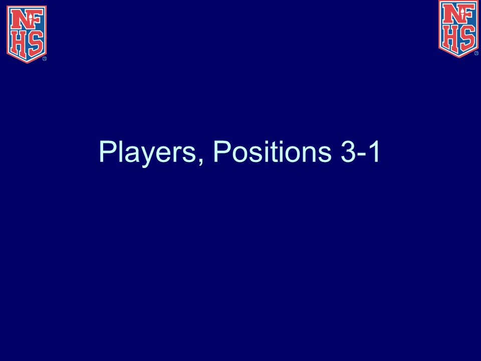 Players, Positions 3-1