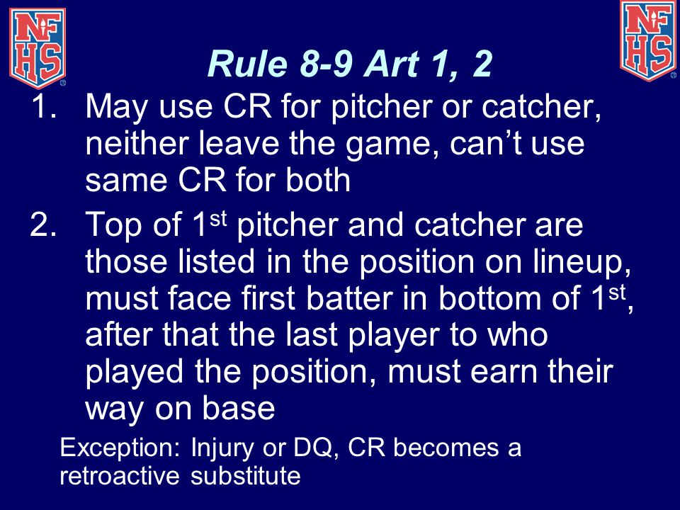 Rule 8-9 Art 1, 2 May use CR for pitcher or catcher, neither leave the game, can't use same CR for both.