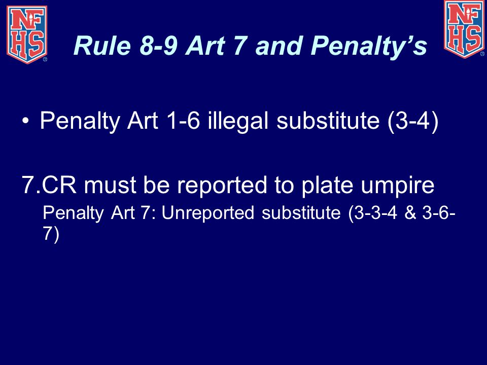 Rule 8-9 Art 7 and Penalty's