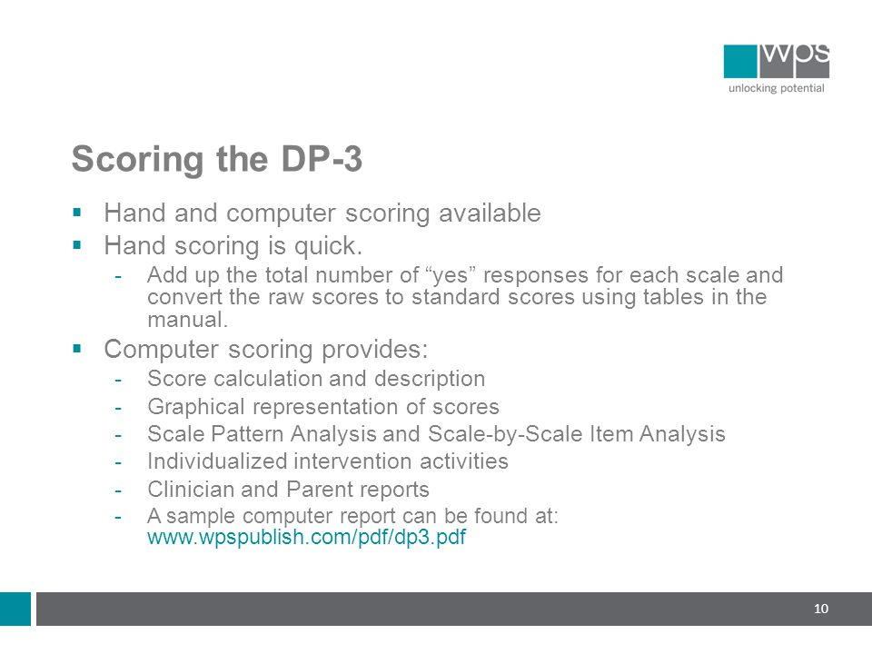 Scoring the DP-3 Hand and computer scoring available