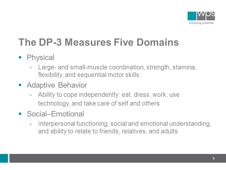 The DP-3 Measures Five Domains