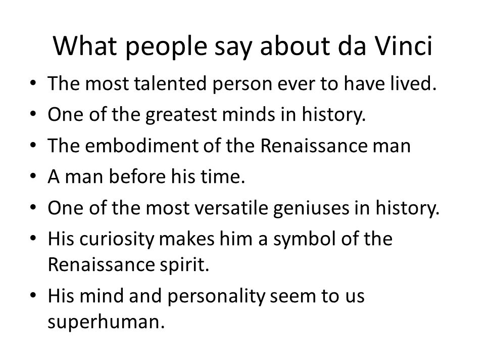 What people say about da Vinci