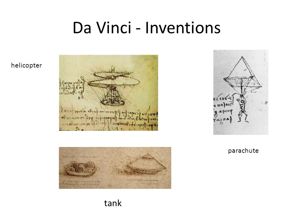 Da Vinci - Inventions helicopter parachute tank