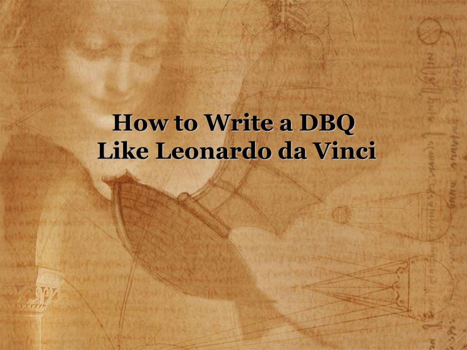 How to Write a DBQ Like Leonardo da Vinci