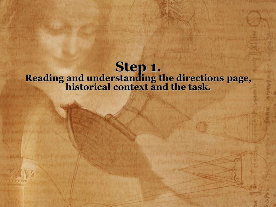 Step 1. Reading and understanding the directions page, historical context and the task.