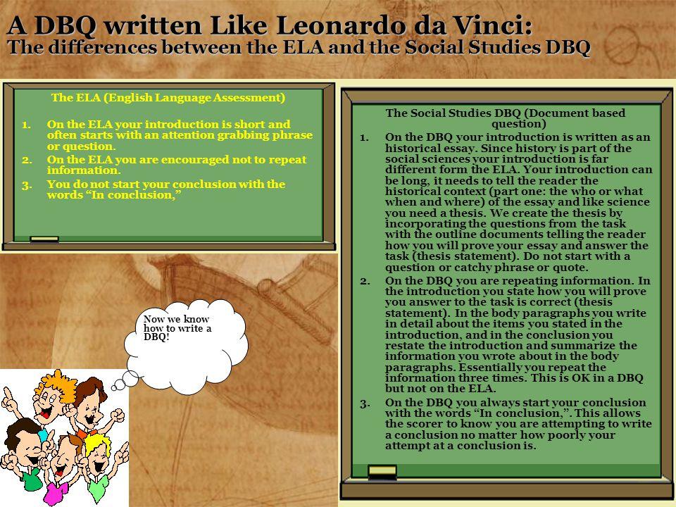 A DBQ written Like Leonardo da Vinci: The differences between the ELA and the Social Studies DBQ