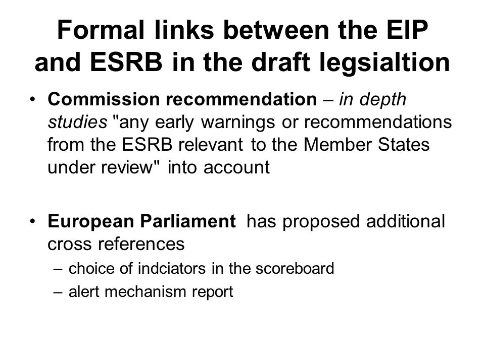 Formal links between the EIP and ESRB in the draft legsialtion