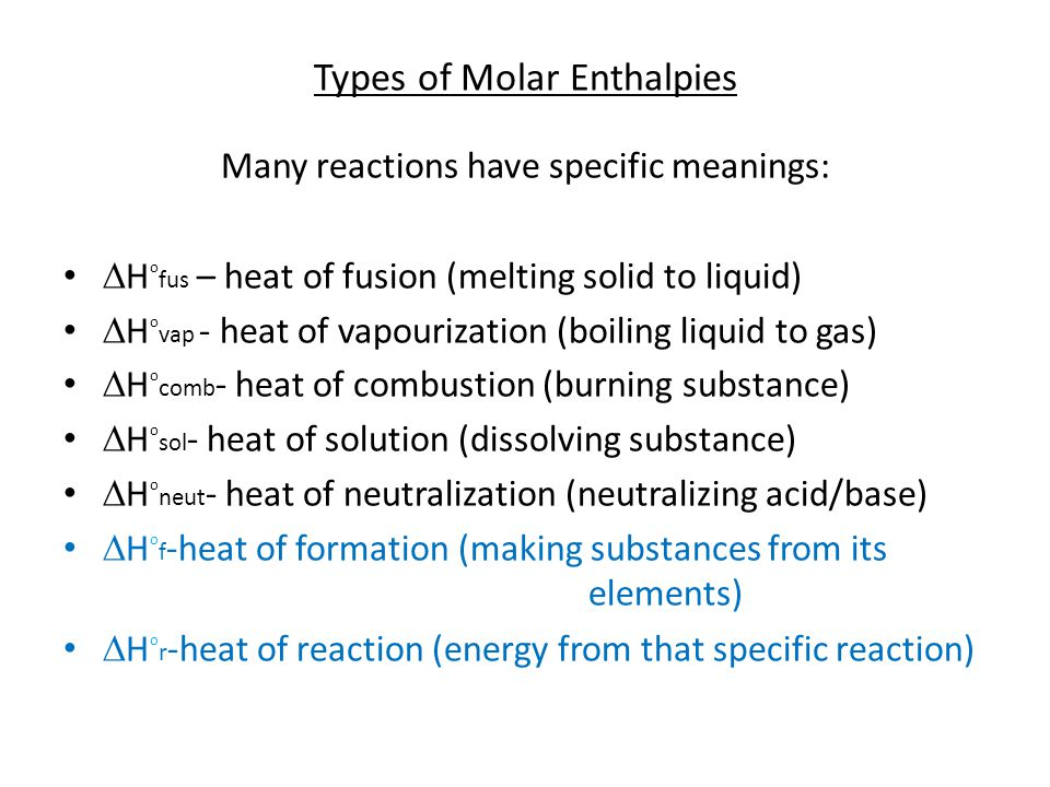 Types of Molar Enthalpies