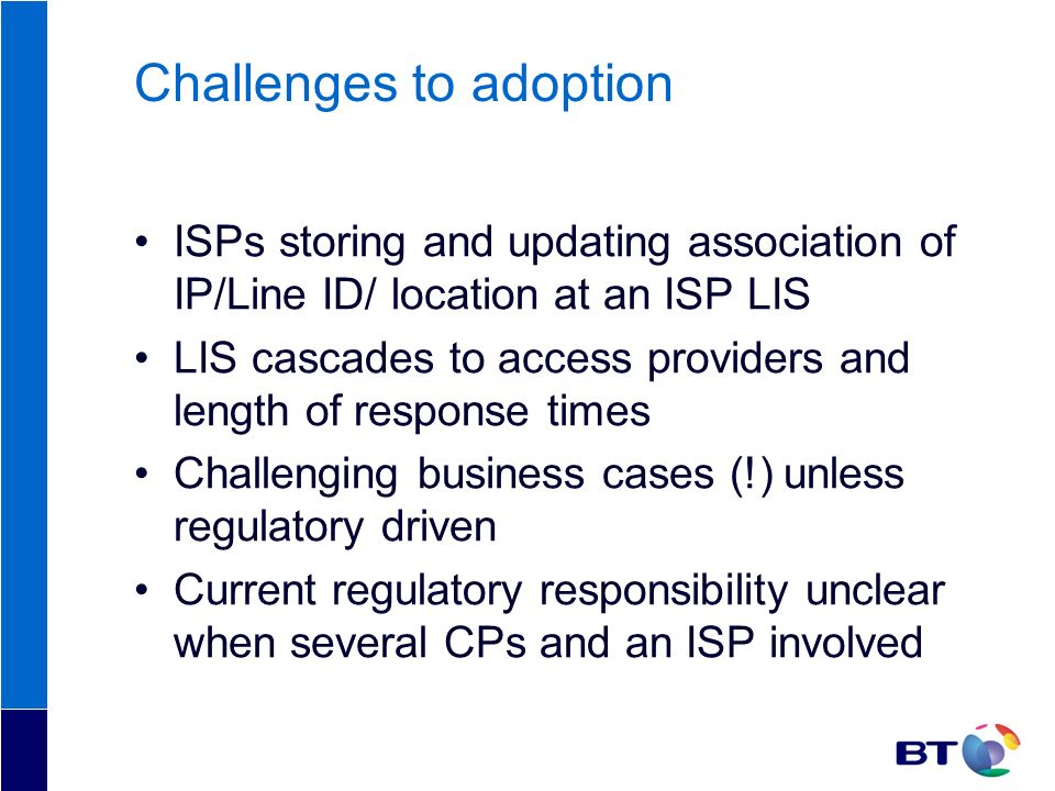 Challenges to adoption