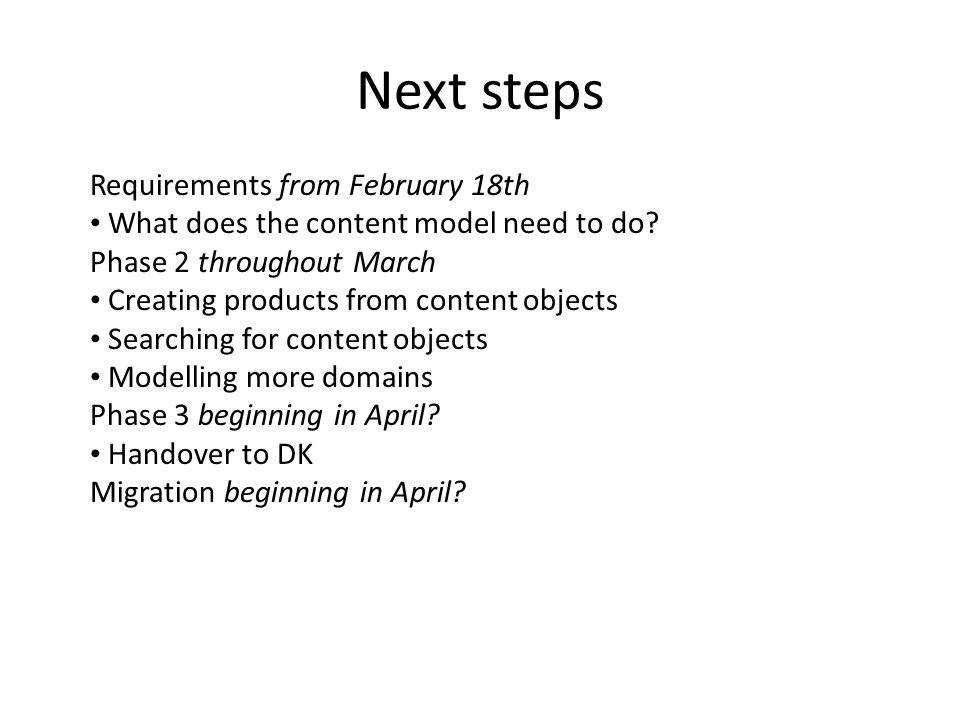 Next steps Requirements from February 18th