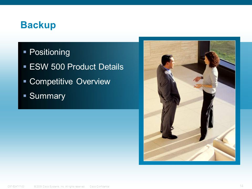 Backup Positioning ESW 500 Product Details Competitive Overview