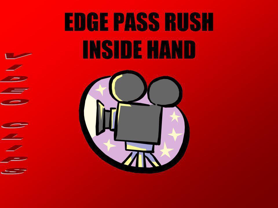 EDGE PASS RUSH INSIDE HAND